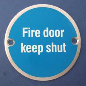Fire door keep shut - Door Sign